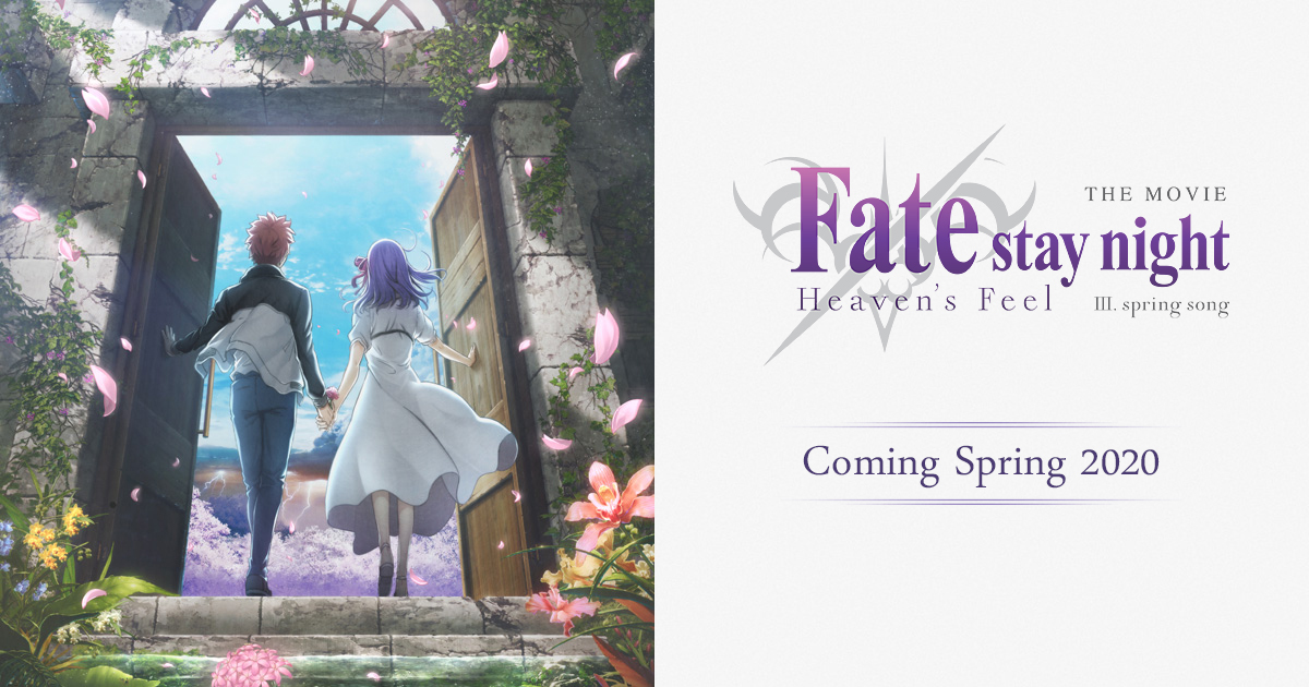 The Movie Fate Stay Night Heaven S Feel Spring Song Official